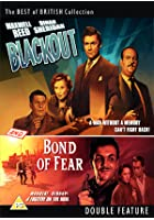 Blackout/Bond Of Fear