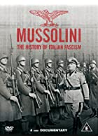 The Mussolini - History Of Italian Fascism