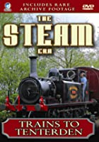 The Steam Era Vol.1 - Trains To Tenterden