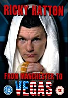 Ricky Hatton - From Manchester To Vegas