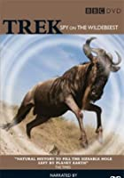 Trek - Spy On The Wilderbeest