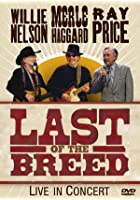 Willie Nelson/Merle Haggard/Ray Price