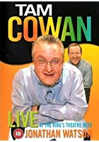 Tam Cowan - Live At The King's Theatre With Jonathan Watson