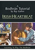 Ray Gallen - Irish Heartbeart - A Bodhran Tutorial