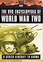 Encyclopaedia Of World War 2 - Vol. 2 - B-Series Aircraft To Burma