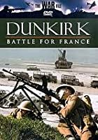 Dunkirk - Battle For France