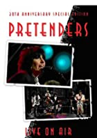 The Pretenders - Live On air