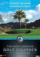 The Most Amazing Golf Courses Of The World - Canary Islands