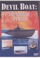 Devil Boat - The Saga Of PT658