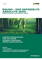Bound/Absolute Zero - Dance Films By Jan Schmidt-Garre