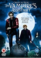 Cirque du Freak - The Vampire&#39;s Assistant