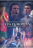 UEFA - Golden Moments Of The European Championships
