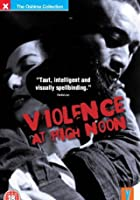 Violence At High Noon