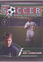 Winning Soccer - Dribbling And Shooting Skills