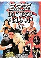 XPW - Baptized In Blood Vol.2