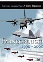 British Airshows - A Film History - Farnborough 1990-2008
