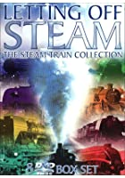Letting Off Steam - The Steam Train Collection