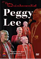 Peggy Lee - The Quintessential Peggy Lee