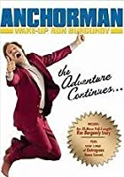 Anchorman - Wake Up, Ron Burgundy - The Lost Movie