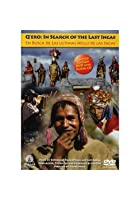 Q&#39;ero - In Search Of The Last Incas