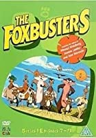 The Foxbusters - Series 1 - Episodes 7 To 13