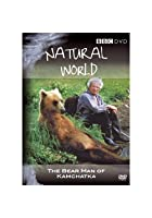 Natural World - The Bear Man Of Kamchatka