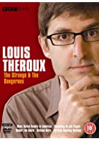 Louis Theroux - The Strange and the Dangerous