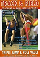 Track And Field Coaching And Skill Development Series Vol.6 - Triple Jump And Pole Vault