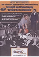 Basement Tapes Series For MMA Conditioning Strength - Laying Foundation