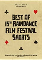 Best Of 15th Raindance Film Festival Shorts