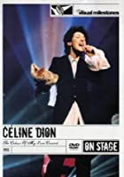 Celine Dion - The Colour Of My Love Concert