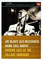 Blakey/Cole Quintet - Modern Jazz at the Village Vanguard