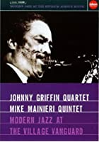 Griffin & Mainieri Quintet: Modern Jazz at The Village Vanguard