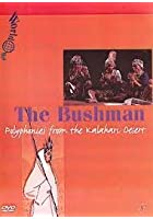 The Bushman - Polyphonies From The Kalahari Desert