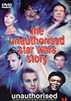 The Unauthorised Star Wars Story