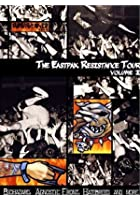 The Eastpak Resistance Tour - Vol. 1