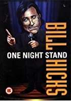 Bill Hicks - One Night Stand
