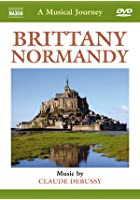 Brittany and Normandy - A Musical Journey