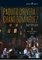 D&#39;rivera/Dominguez - Quartier Latin: Live
