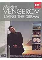 Maxim Vengerov - Living The Dream