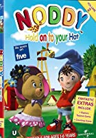Noddy - Hold On To Your Hat Noddy!