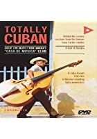 Totally Cuban - Great Music From Havana's Casa De Musica Club