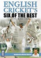 English Cricket's Six Of The Best