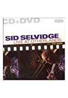 Sid Selvidge - Live At The Otherlands