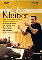 Carlos Kleiber - Rehearsal And Performance