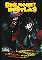 Insane Clown Posse - Big Money Hustlas - The Movie