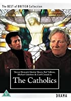 The Catholics