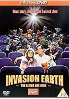 Invasion Earth - The Aliens Are Here