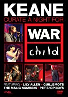 Keane Curate a Night for War Child 2007