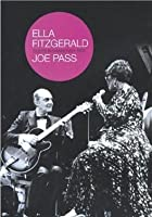 Ella Fitzgerald And Joe Pass - Duets In Hanover